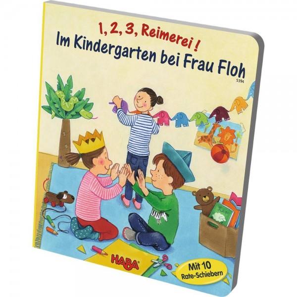 1 2 3 Reimerei! Im Kindergarten bei Frau Floh